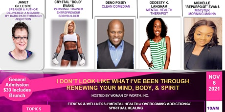 I Don't Look Like What I've Been Through - Renewing Your Mind Body & Spirit tickets