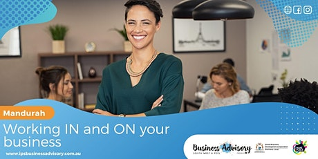 Working IN and ON your business. tickets