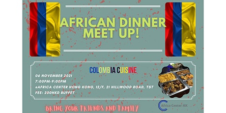 African Dinner Meetup (Colombia Cuisine) tickets