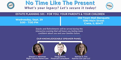 No Time Like The Present - Estate Planning 101 tickets