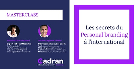 MASTERCLASS : Les secrets du Personal Branding à l'international billets
