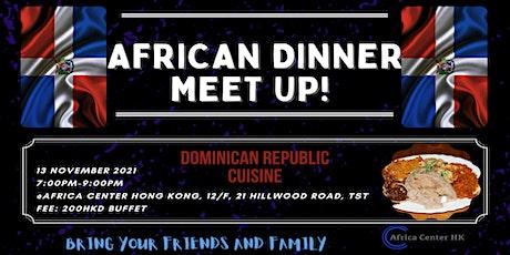African Dinner Meetup (Dominican Republic Cuisine) tickets