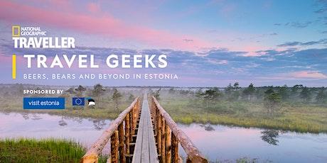 Travel Geeks online: beers, bears & beyond in Estonia tickets