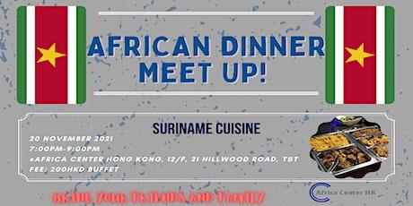 African Dinner Meetup (Suriname Cuisine) tickets