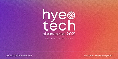 HyeTech Showcase, 2021: Talent Matters tickets