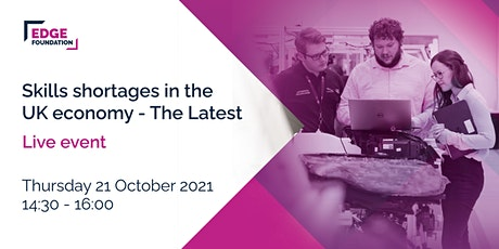 Skills Shortages in the UK Economy - The Latest tickets