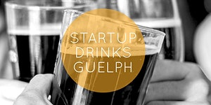Startup Drinks Guelph 4