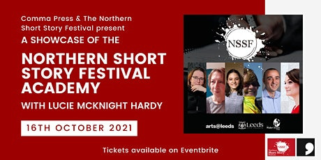 Northern Short Story Festival Academy Showcase with Lucie McKnight Hardy tickets