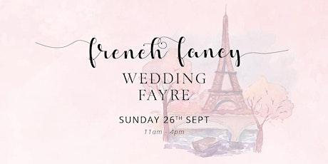 French Fancy Wedding Fayre at Crow Wood Hotel tickets