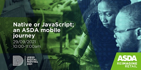 Native or JavaScript; an ASDA mobile journey tickets