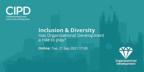 Inclusion & Diversity: Does Organisational Development have a role to play? tickets