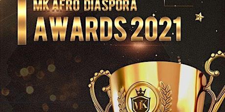 MK AFRO DIASPORA AWARDS 2021 tickets
