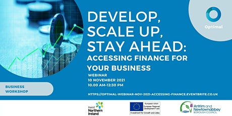 Part 3: Develop, Scale Up, Stay Ahead: Accessing Finance for your Business tickets