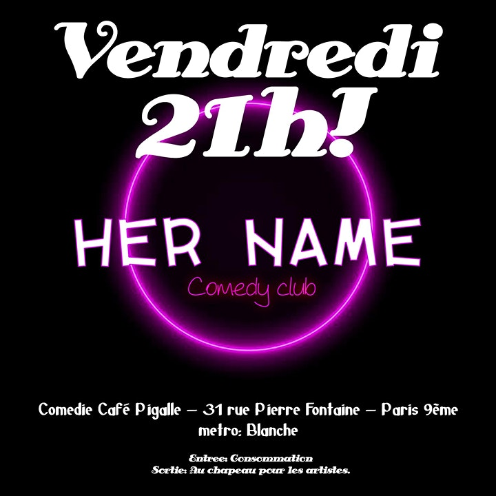 Image pour HER NAME Comedy Club