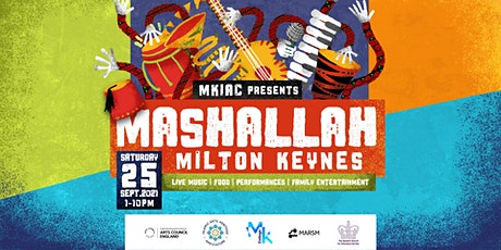 MASHALLAH MK | Milton Keynes Community Festival tickets