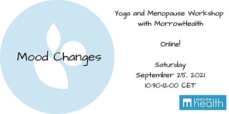 Mood Changes - Yoga and Menopause Workshop with MorrowHealth tickets
