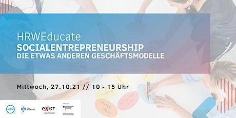 HRWeducate: Social-Entrepreneurship - die etwas anderen Geschäftsmodelle Tickets