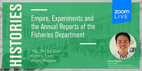Histories: Empire, Experiments and Reports of the Fisheries Department tickets