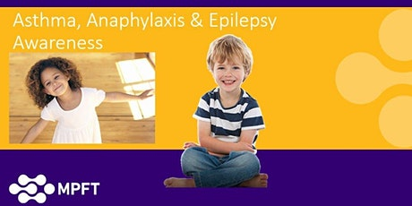 Asthma, Anaphylaxis & Epilepsy Awareness Session tickets