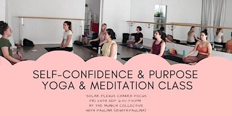Self-Confidence and Purpose Yoga & Meditation Class - Solar Plexus Chakra Tickets