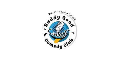 Ruddy Good Laugh Comedy Club tickets