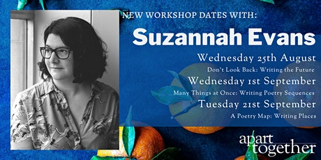 Apart Together: Poetry Writing Workshop with Suzannah Evans tickets