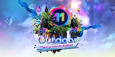 11 Outdoor The Carnavals Edition tickets