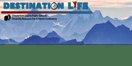Destination Life- A Disability Awareness Fair and Parent Conference tickets