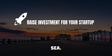 WORKSHOP: How to raise investment for your startup tickets