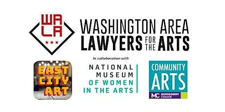 WALA Creative Entrepreneurs Series: Copyright/Trademark Protection & Use Tickets
