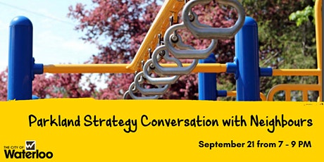 Parkland Strategy Conversation with Neighbours tickets