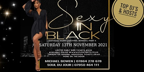 Michael Bowen's Sexy in Black Birthday Party Part 4 tickets