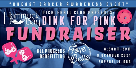 Dink for Pink: Breast Cancer Awareness FUNDRAISER tickets