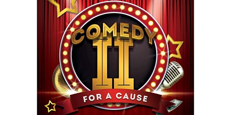 Comedy for a Cause Two tickets