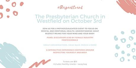 #Respect  - Mental Health & Wellness tickets