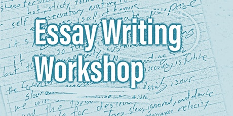 Student Essay Writing Workshop tickets
