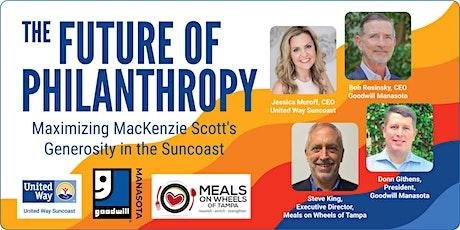 The Future Of Philanthropy: Maximizing MacKenzie Scott's Generosity tickets
