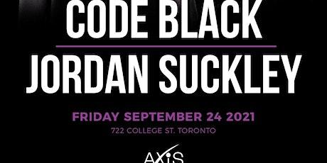 Code Black x Jordan Suckley at Axis Club tickets