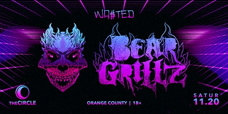 Orange County: Bear Grillz @ The Circle OC [18 & Over] tickets