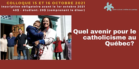 Quel avenir pour le catholicisme au Québec? tickets