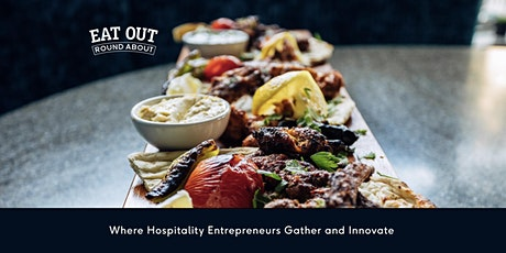 Eat Out Round About Hospitality Entrepreneurs Gathering tickets