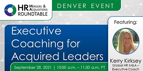 Executive Coaching  for Acquired Leaders - Denver tickets