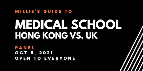 PANEL | Millie's Guide to Medical School Hong Kong vs. UK tickets