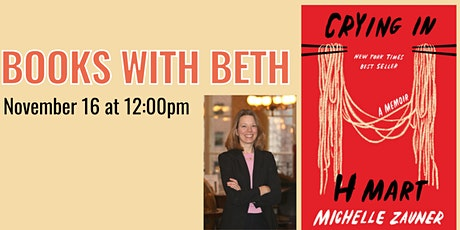 Books with Beth: Crying in H Mart by Michelle Zauner tickets