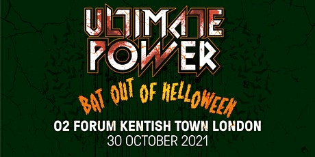 Ultimate Power - London BAT OUT OF HELLOWEEN! tickets