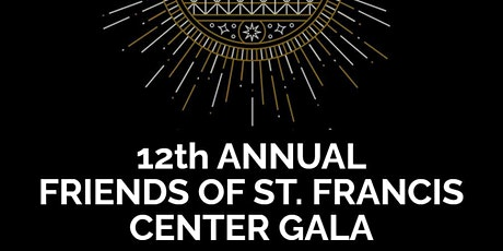 12th Annual Friends of St. Francis Center Gala tickets