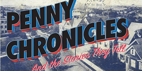 Somerville Museum Exhibition: Penny Chronicles and the Stories They Tell tickets