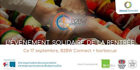 B2BW Connect + BBQ : L'événement solidaire de la rentrée billets