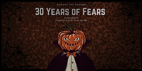 30th Annual Haunted Red Mill tickets