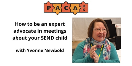 How to be an Expert Advocate in meetings about your SEND child. tickets